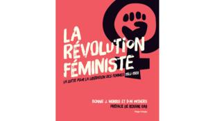 Couverture du livre «La révolution féministe, la lutte pour la libération des femmes 1966/1988».