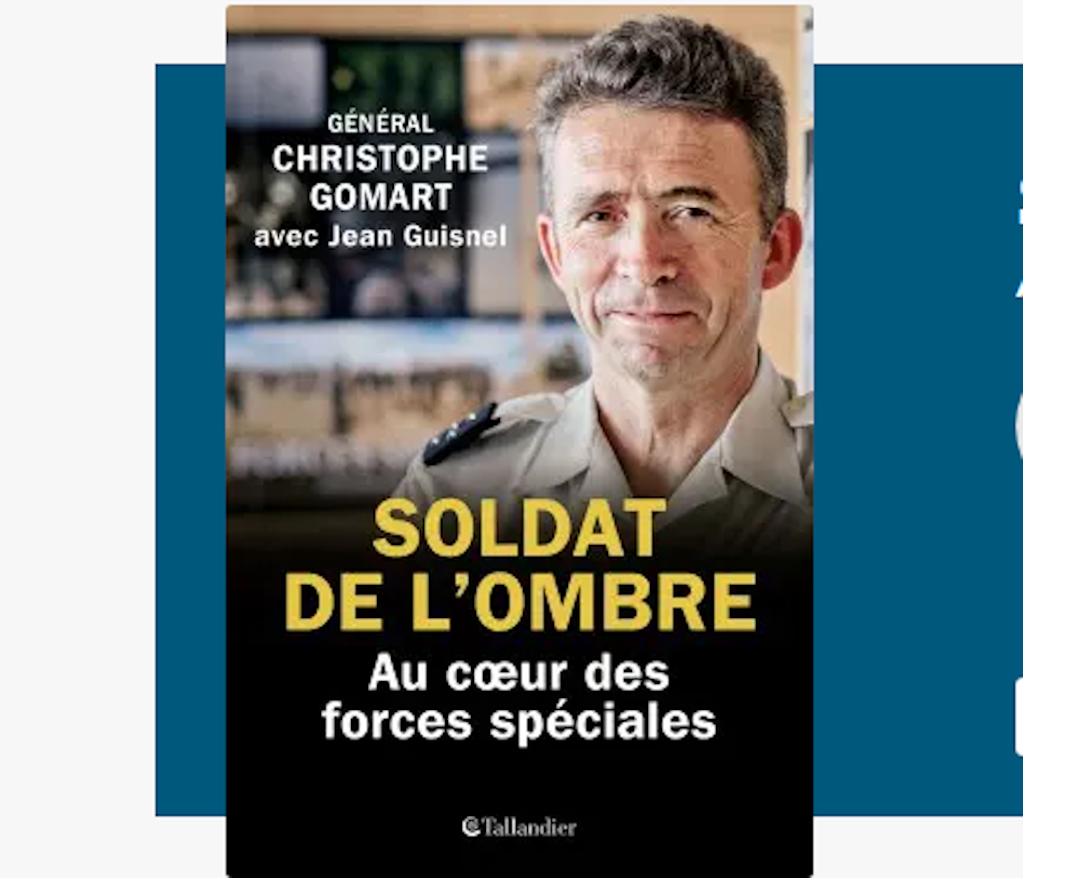 Le général Christophe Gomart publie ses mémoires militaires dans «Soldat de l'ombre» aux éditions Tallandier.