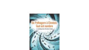 «Pythagore à Einstein, tout est nombre», de Nathalie Deruelle.
