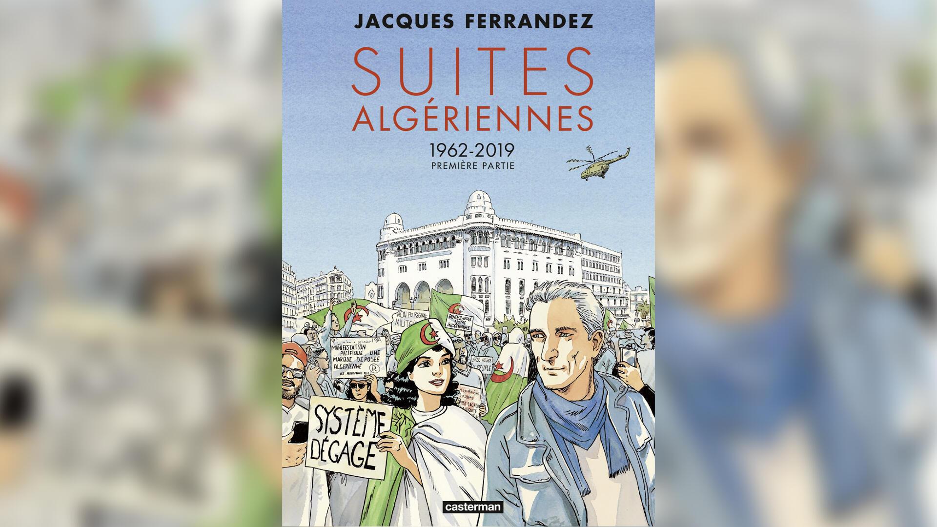 couverture bande dessinée Suites algériennes _ Jacques Ferrandez - Orient hebdo