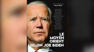 «Le Moyen-Orient selon Joe Biden», co-dirigé par Hasni Abidi - 2116546505