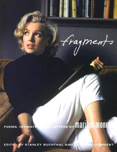 """Marilyn Monroe, trang bìa quyển sách """"Fragments"""" tạm dịch là """"Đoản Bút"""" (Editions du Seuil)"""