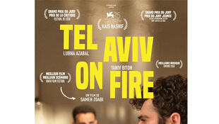 Affiche «Tel Aviv on Fire», de Sameh Zoabi.