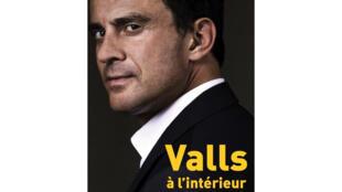 <i>Valls, à l'intérieur</i>, coécrit par David Revault d'Allonnes et Laurent Borredon et édité chez Robert Laffont.