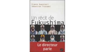 Couverture de «Un récit de Fukushima».