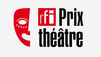 Prix RFI Théâtre 2019