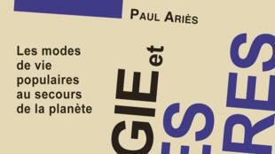 «Ecologie et cultures populaires», par Paul Ariès.