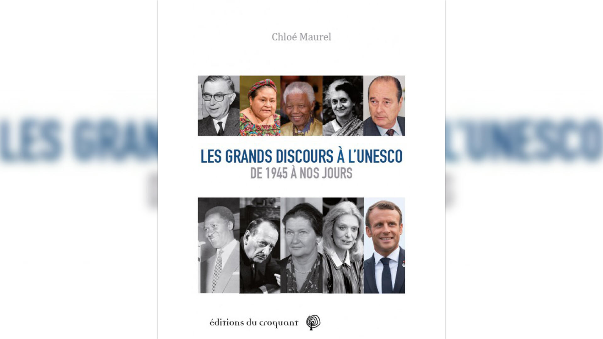 Couverture - Les grands discours à l'Unesco - Chloé Maurel - La marche du monde