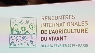 Les Rencontres internationales de l'agriculture du vivant se sont tenues du 20 au 24 février 2019 à Paris.