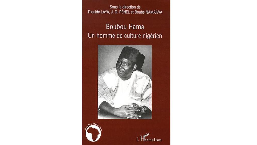 «Boubou Hama, un homme de culture nigérien».
