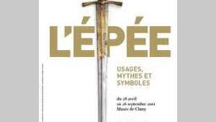 Affiche de l'exposition «L'épée. Usages, mythes et symboles» au musée de Cluny