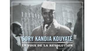 «Sory Kandia Kouyaté, la voix de la révolution».