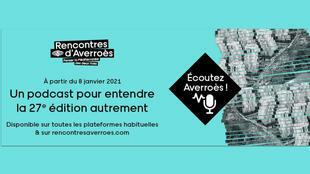 27eme édition des Rencontres Averroès en podcasts