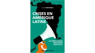 Couverture livre crises en Amérique Latine Kevin Parthenay