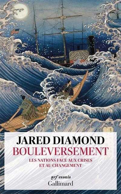 «Bouleversement», de Jared Diamond, aux éditions Gallimard.