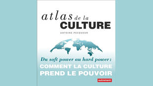 «Du soft power au hard power : comment la culture prend le pouvoir», d'Antoine Pecqueur.