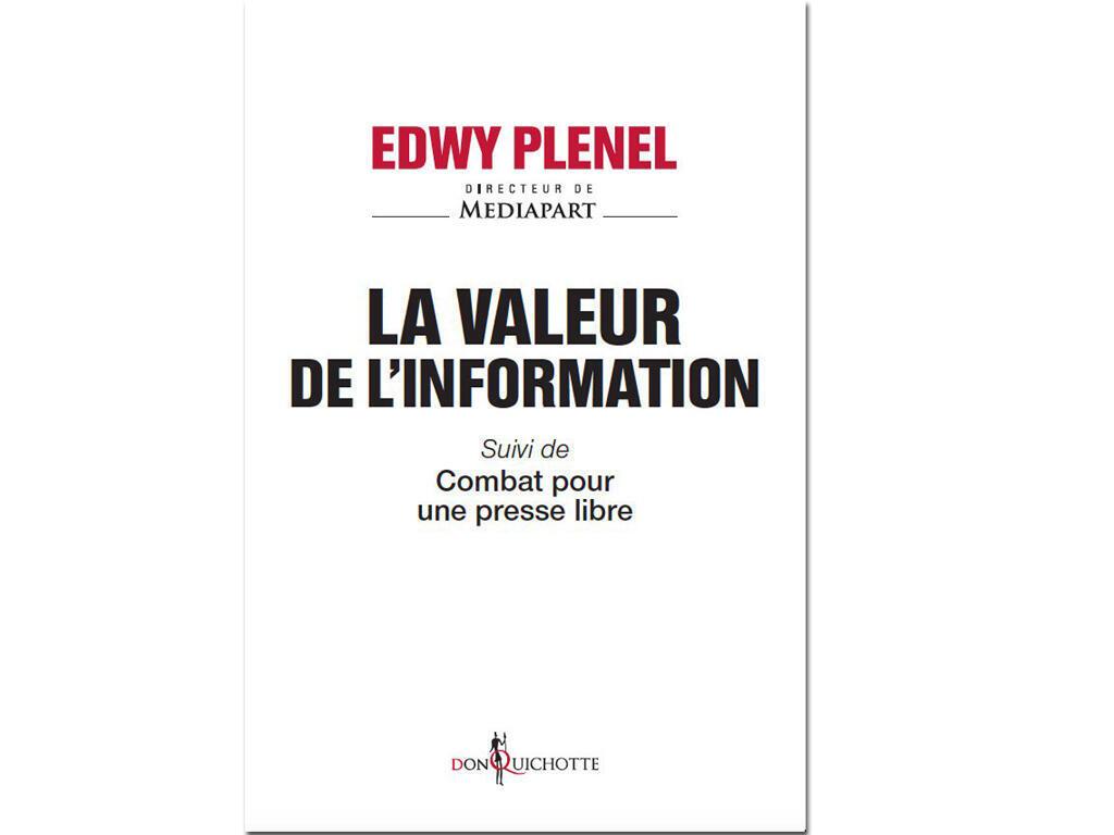 Couverture «La valeur de l'information», d'Edwy Plenel.