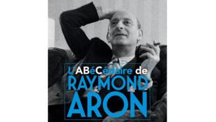 Couverture «L'abécédaire de Raymond Aron», de Dominique Schnapper et Fabrice Gardel.