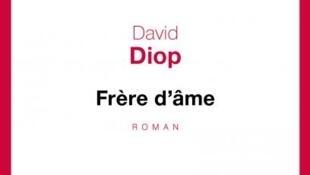 La couverture du roman de David Diop «Frère d'âme».