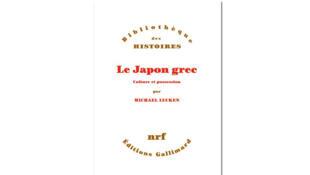 «Le Japon grec, culture et possession», de Michael Lucken.