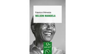«Nelson Mandela», de Fabrice d'Almeida.