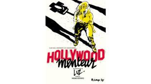 «Hollywood menteur», de Luz.