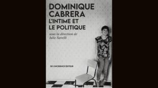Couverture - Dominique Cabrera l'intime et le politique - De l'incidence éditeur - Tous les cinémas du monde