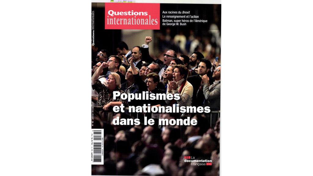 Couverture de la revue «Questions internationales»: Populismes et nationalismes dans le monde.