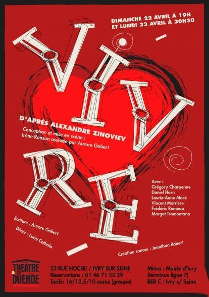 Фрагмент афиши спектакля «Живи» по роману Александра Зиновьева.