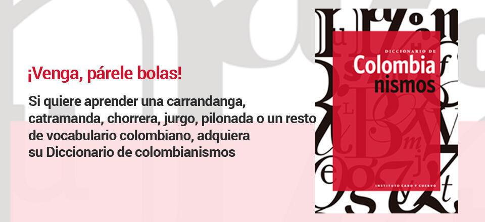 Cartel del Diccionario de Coilombianismos