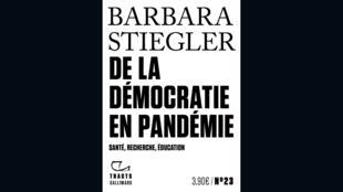 couverture - Démocratie en pandémie - Barbara Stiegler