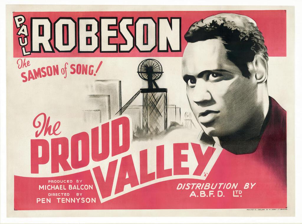 L'affiche du film annonce la sortie britannique de «The Proud Valley» (également connu sous le nom «The Tunnel») avec Paul Robeson, 1940.