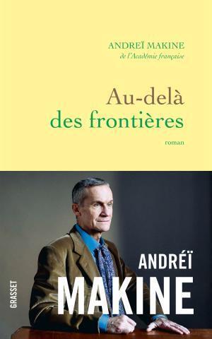 رمان «ورای مرزها» نوشته آندره مکین