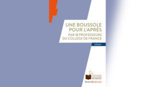Une boussole pour l'après, ouvrage rédigé par 18 professeurs au collège de France.