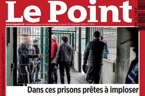 """A revista semanal Le Point traz artigo """"Dentro das prisões prestes a implodir"""""""