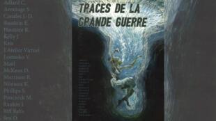 La bande dessinée «Traces de la Grande Guerre» signée par un collectif de 42 auteurs internationaux prestigieux.