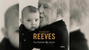 La fureur de vivre, Hubert Reeves.