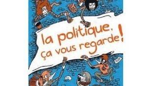 Couverture de « La politique ,ça vous regarde ! », de Michel Rocard.