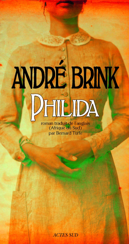 Philida, le nouveau roman d'André Brink (2014)