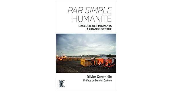 Couverture de Par simple humanité: L'accueil des migrants à Grande-Synthe.
