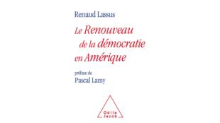 Couverture du livre, le renouveau de la démocratie en Amérique de Renaud Lassus.