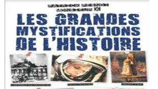 Couverture du livre de Patrick Pesnot ,« Les grandes Mystifications de l'Histoire ».