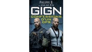 «GIGN: confessions d'un ops», par Philippe B.