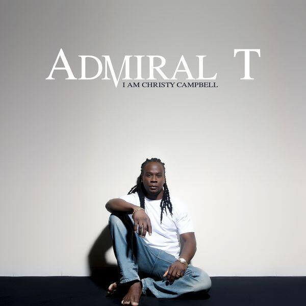 Pochette de l'album « I am Christy Campbell » de Admiral T.
