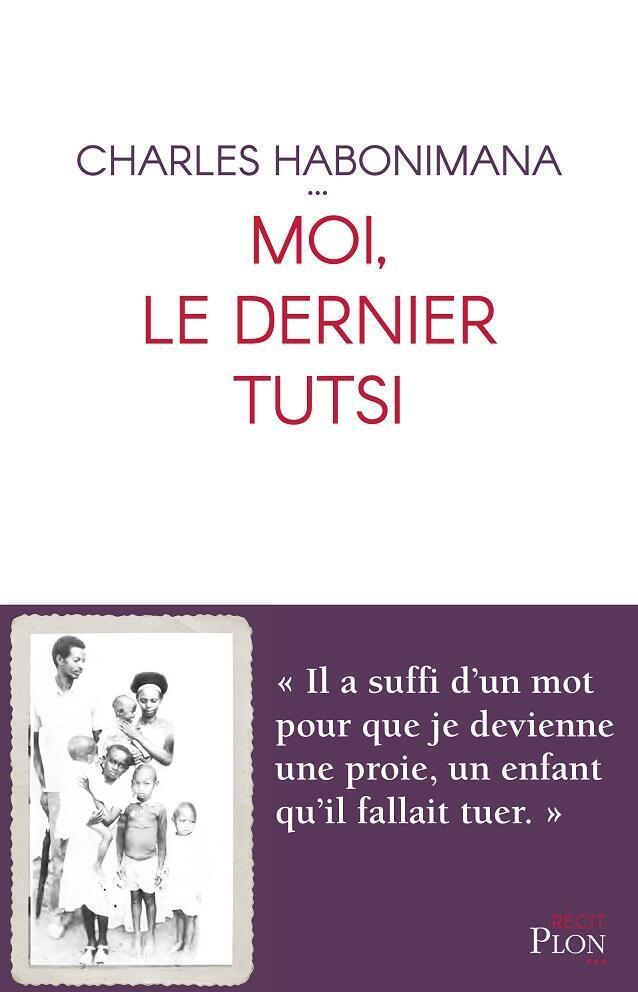 """Portada del libro """"Yo, el último Tutsi"""", publicado en francés por PLON."""