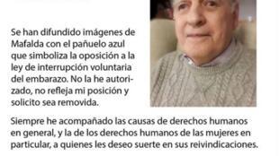 Detalle de la declaración de Quino sobre el uso de Mafalda en la campaña contra la legalización del aborto en Argentina.