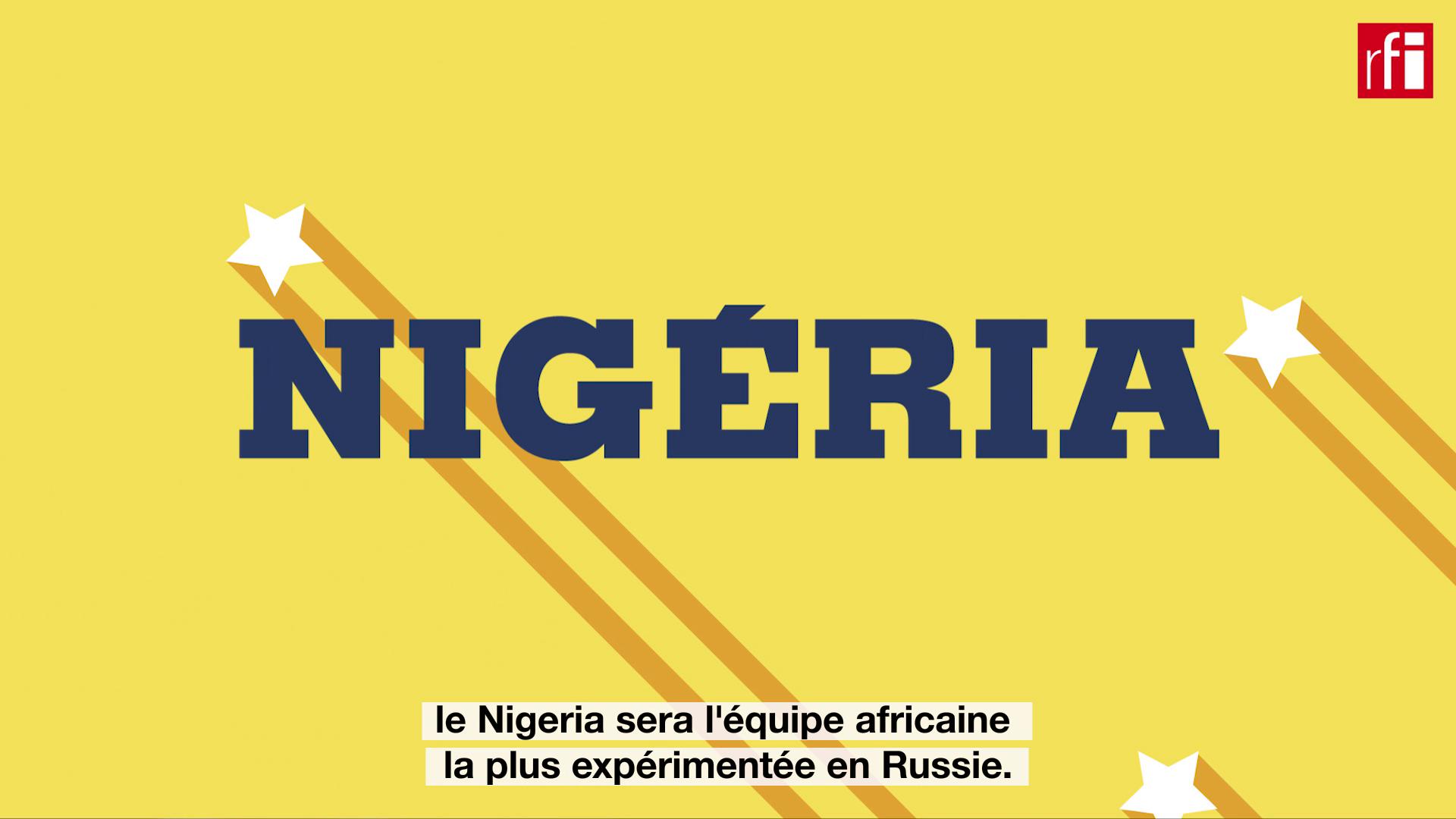 Le Nigeria fait figure d'équipe africaine expérimentée.