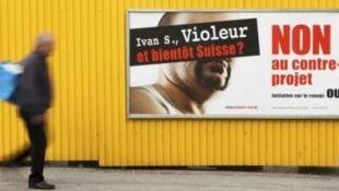 Affiche de la campagne concernant l'explusion des criminels étrangers.