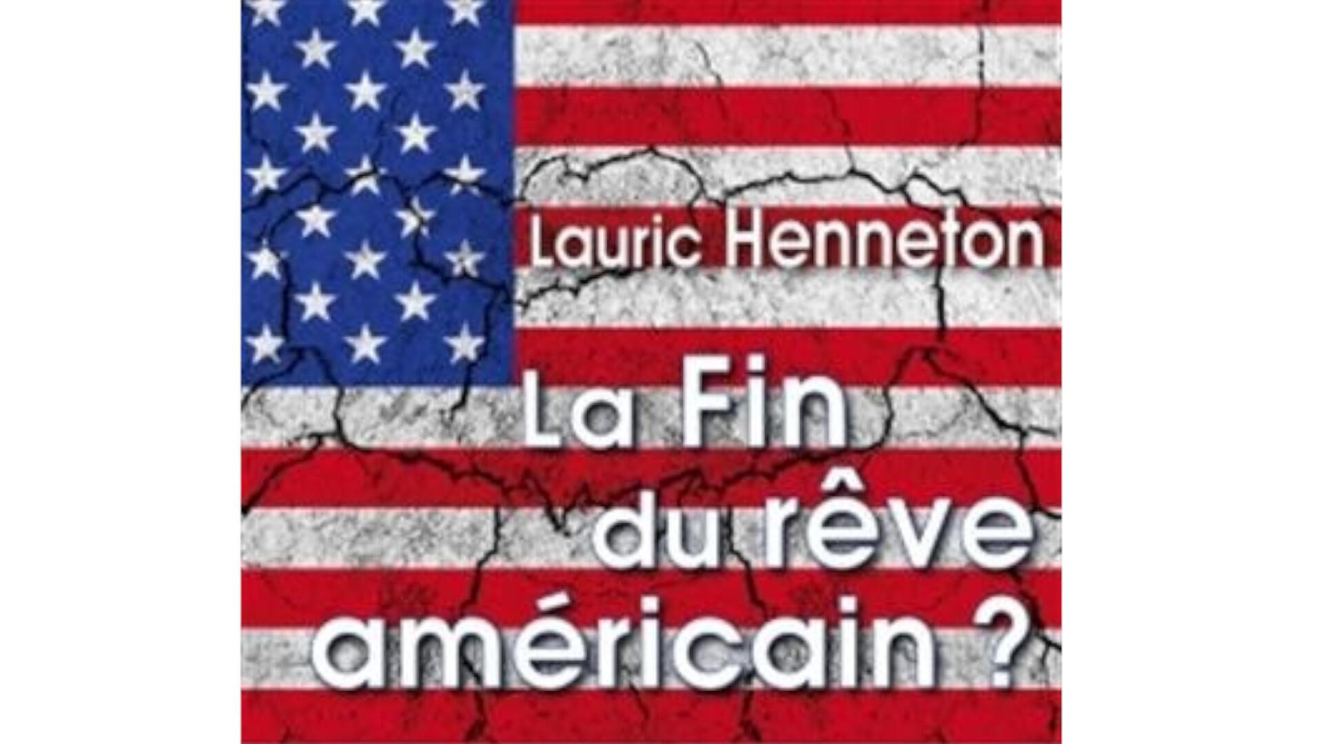 Couverture du livre «La fin du rêve américain?» de Lauric Henneton.