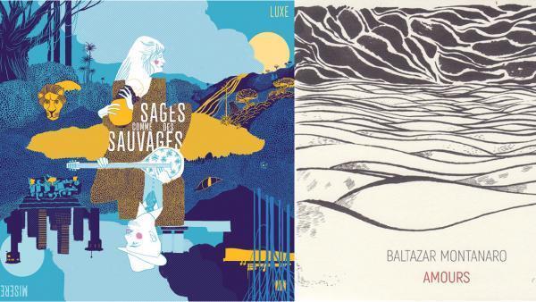 Sages comme des Sauvages (Zamora) et Baltazar Montanaro (In/Ex).